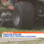 Trailer, thousands of dollars worth of lawn equipment stolen