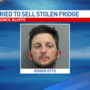 Police: Iowa man tried to sell stolen fridge back to owner