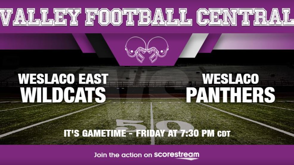 Listen Live: Weslaco East Wildcats at Weslaco Panthers