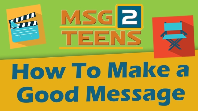 How to Make a Good Message