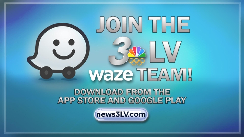 Join the News 3 WAZE Traffic team today | KSNV