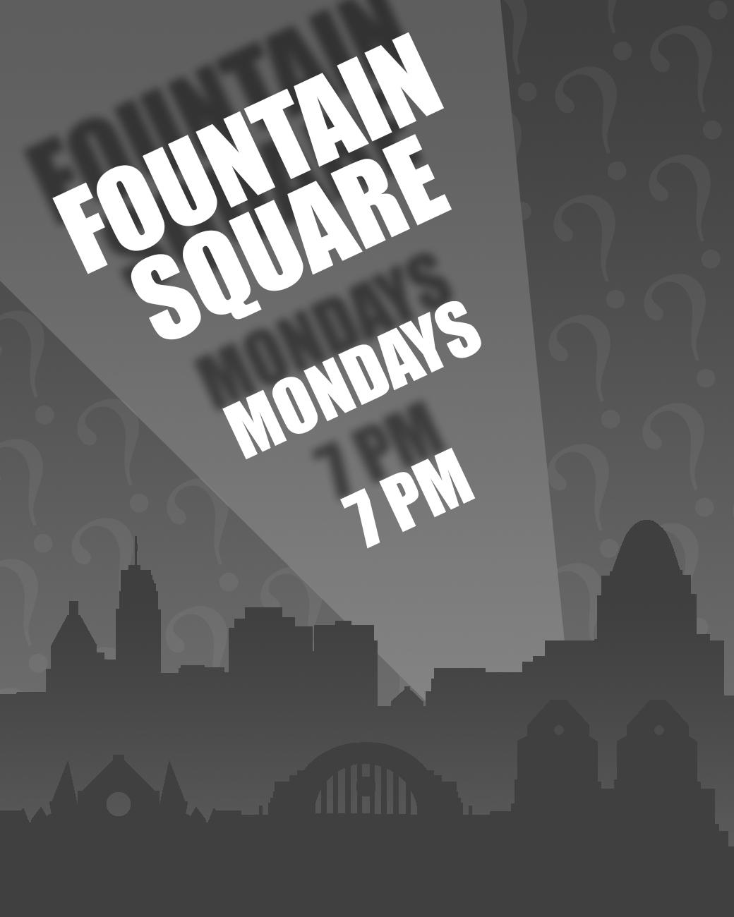 Fountain Square has trivia every Monday starting at 7 PM. ADDRESS: 520 Vine Street (45202) / Image: Phil Armstrong, Cincinnati Refined // Published: 8.30.17