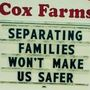 Virginia family farm sign: 'Separating Families Won't Make Us Safer'