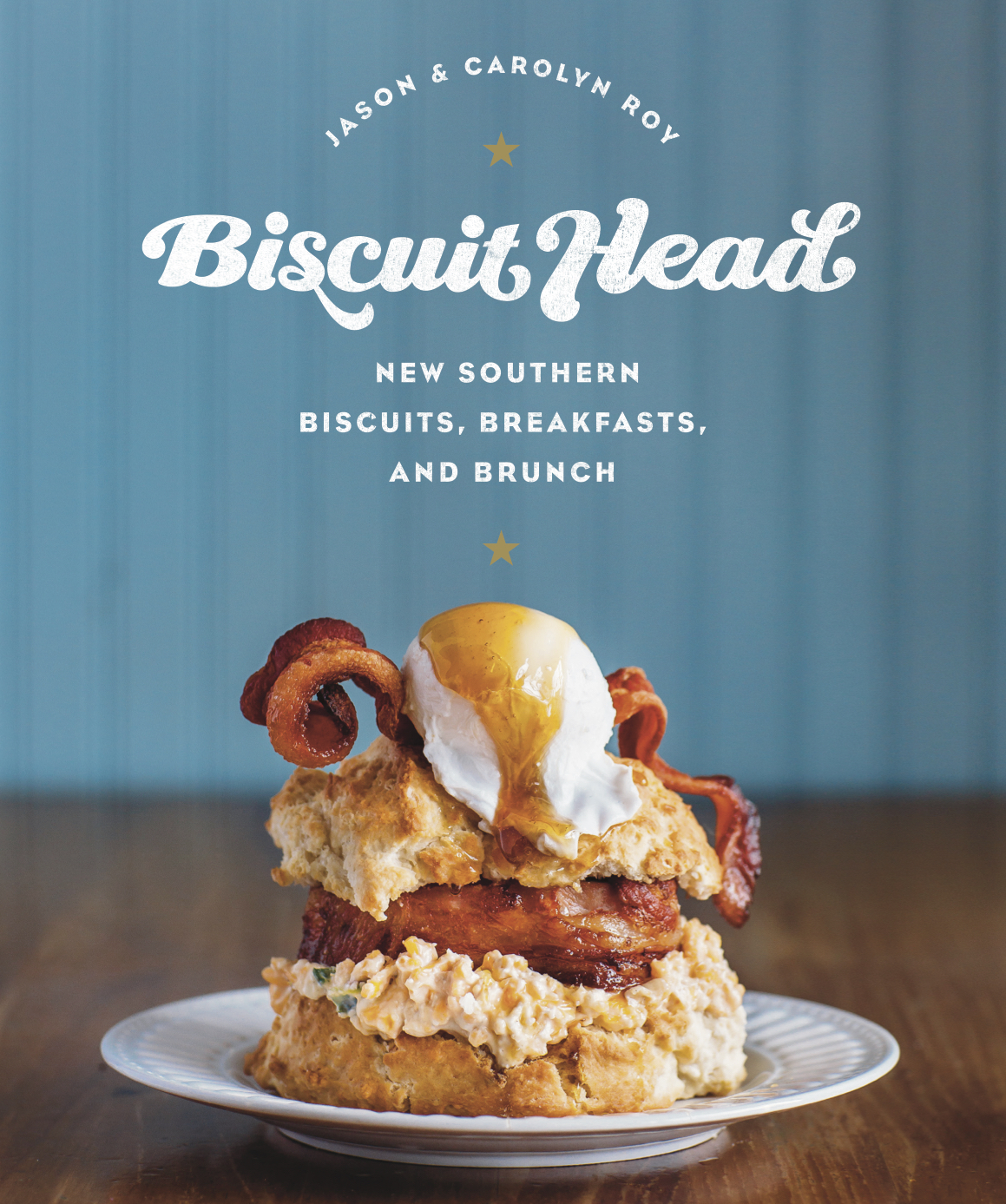 For more recipes from Biscuit Head, you can purchase their cookbook. (Photo credit:  Tim Robison Creative)