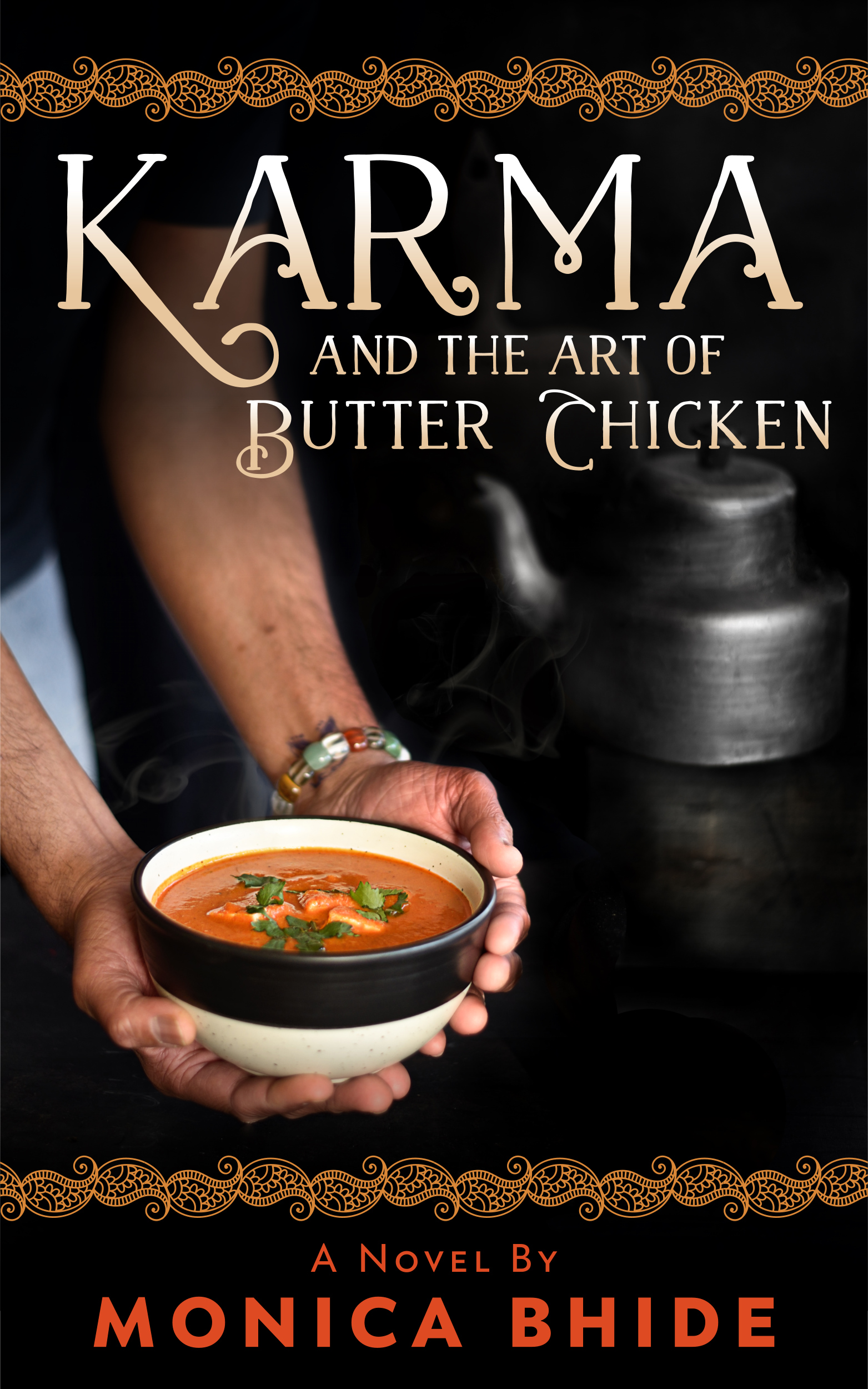 """Karma and the Art of Butter Chicken"" by Monica Bhide (Image: Courtesy{ }"