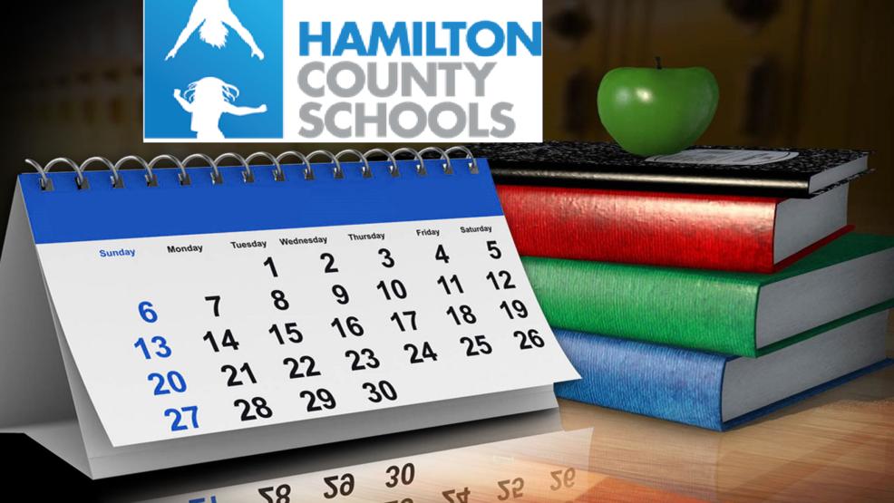 Hamilton County School Calendar.Hamilton County Schools Announces New School Options Timeline Wtvc