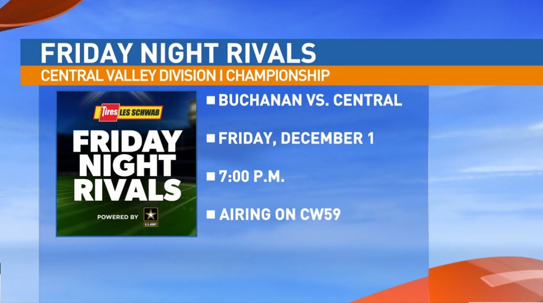 Our next game is the Central Valley Division 1 Championship matchup between the Buchanan Bears vs. the Central High Grizzlies
